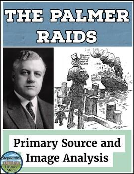 The Palmer Raids Primary Source and Image Analysis