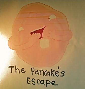 The Pancake's Escape