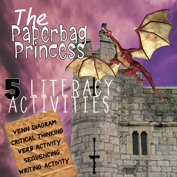 The Paper Bag Princess - Literacy Activities