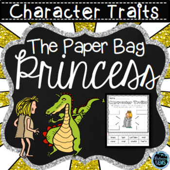 The Paper Bag Princess - Character Trait Activities