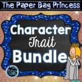 The Paper Bag Princess Character Traits Bundle | Fairy Tale Activities