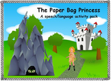 The Paper Bag Princess: Speech/Language Activity Pack