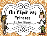 The Paper Bag Princess: by Robert Munsch:  A Complete Literature Study!