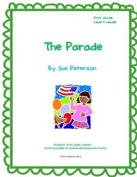 The Parade: A First Grade Level D Reader
