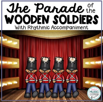 The Parade of the Wooden Soldiers - Listening Map & Rhythmic Accompaniment