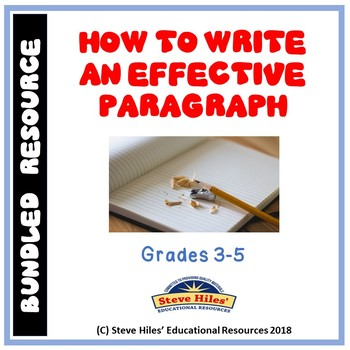 How to Write an Effective Paragraph: Bundled Resource!