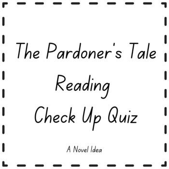 The Pardoner's Tale Reading Check Up Quiz