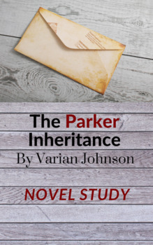 The Parker Inheritance Novel Study