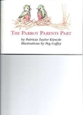 The Parrot Parents Part, a story about divorce