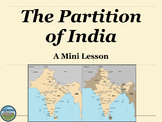 The Partition of India Mini Lesson