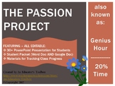 The Passion Project (Genius Hour, 20 Time): Student Presentation and Packet