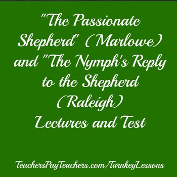 """The Passionate Shepherd to His Love"" and ""The Nymph's Reply"" Lecture and Quiz"