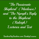"""""""The Passionate Shepherd to His Love"""" and """"The Nymph's Rep"""