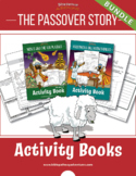 BUNDLE: The Passover Story Activity Books & Lesson Plans