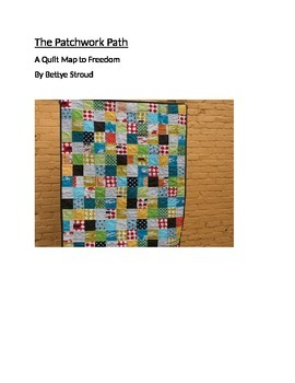 The Patchwork Path-A Quilt Map To Freedom