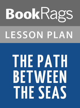 The Path Between the Seas Lesson Plans