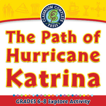 The Path of Hurricane Katrina - Explore - PC Gr. 6-8