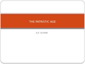 The Patristic Age