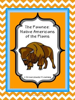 The Pawnee: Native Americans of  the Plains Reg.- Inf. Reading & Writing Project