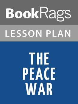 The Peace War Lesson Plans