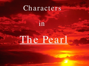 The Pearl - by Steinbeck