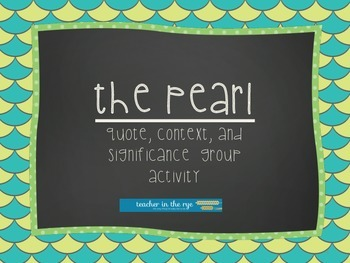 The Pearl CH. 5--Quote, Context, and Significance Group Ac