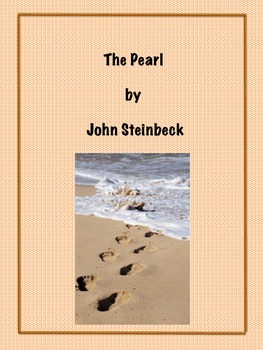 The Pearl - Chapter Summaries, Reading Comprehension Worksheets and Exercises