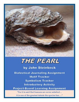 The Pearl: Dialectical Journal, Project Based Learning Assignments, Mini-Lessons