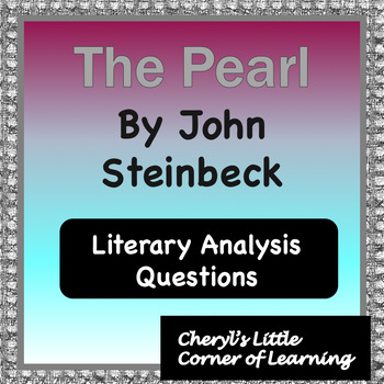 The Pearl Literary Analysis Questions