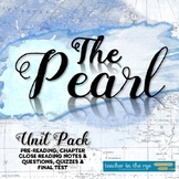 The Pearl Unit Pack--Complete Resource for Teaching the Steinbeck Novella!{CCSS}