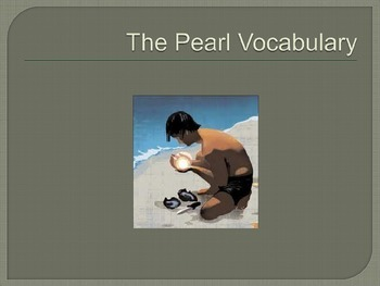 The Pearl Vocabulary Powerpoint