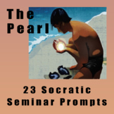The Pearl by John Steinbeck 23 Socratic Seminar Questions and Prompts