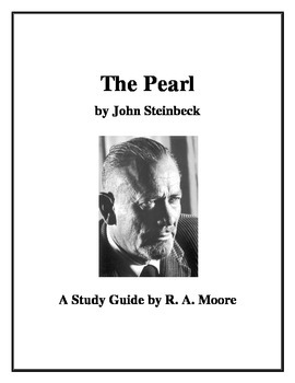 """The Pearl"" by John Steinbeck: A Study Guide"