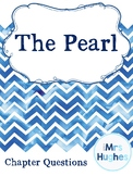 The Pearl by John Steinbeck -- Chapter Questions Worksheet