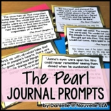 The Pearl by John Steinbeck Journal Prompts - Bellringers