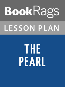 The Pearl by John Steinbeck Lesson Plans