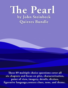 The Pearl by John Steinbeck-Quizzes Bundle