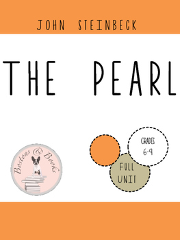 The Pearl by John Steinbeck Unit Bundle