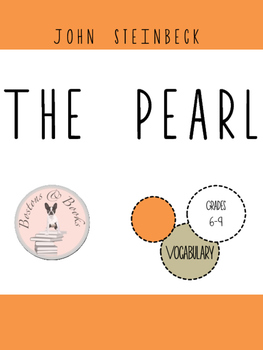 The Pearl by John Steinbeck Vocabulary
