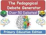 The Pedagogical Debate Generator! [Primary Teacher Training, NQT , RQT, PGCE, CP