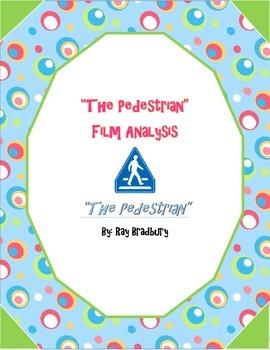 """""""The Pedestrian"""" By Ray Bradbury Film Analysis"""