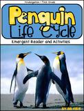 The Penguin Life Cycle for Kindergarten {Emergent Reader and Activities}