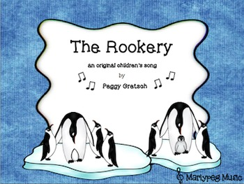 The Rookery/Penguins/Antarctica song