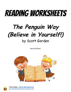 The Penguin Way (Believe in Yourself!)  Reading Worksheets Ebook