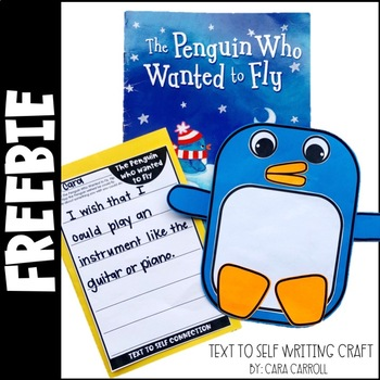 The Penguin Who Wanted To Fly Text to Self Writing FREEBIE