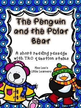 The Penguin and the Polar Bear: A reading passage with TRC writing prompts