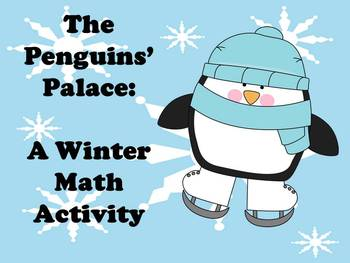 The Penguins' Palace - A Winter Problem Solving Activity