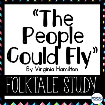 """""""The People Could Fly"""" Folktale Study and Analysis"""
