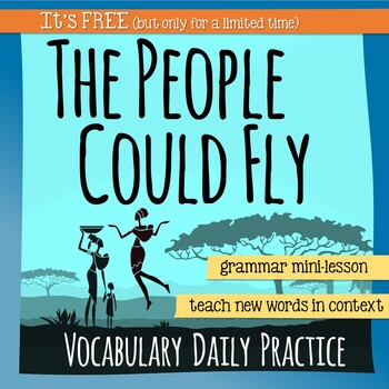 The People Could Fly - HMH Collections Vocabulary Extension