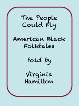 The People Could Fly told by Virginia Hamilton